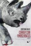 capa do livro Correr com rinocerontes
