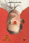capa do livro Não, não é bem isso
