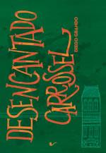capa do livro Desencantado carrossel