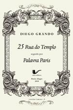Contém 1 Drama - 25 Rua do Templo, de Diego Grando