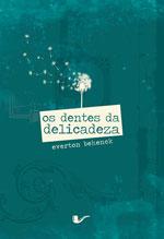 capa do livro Os dentes da delicadeza