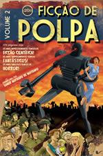 capa do livro Ficção de polpa, volume 2